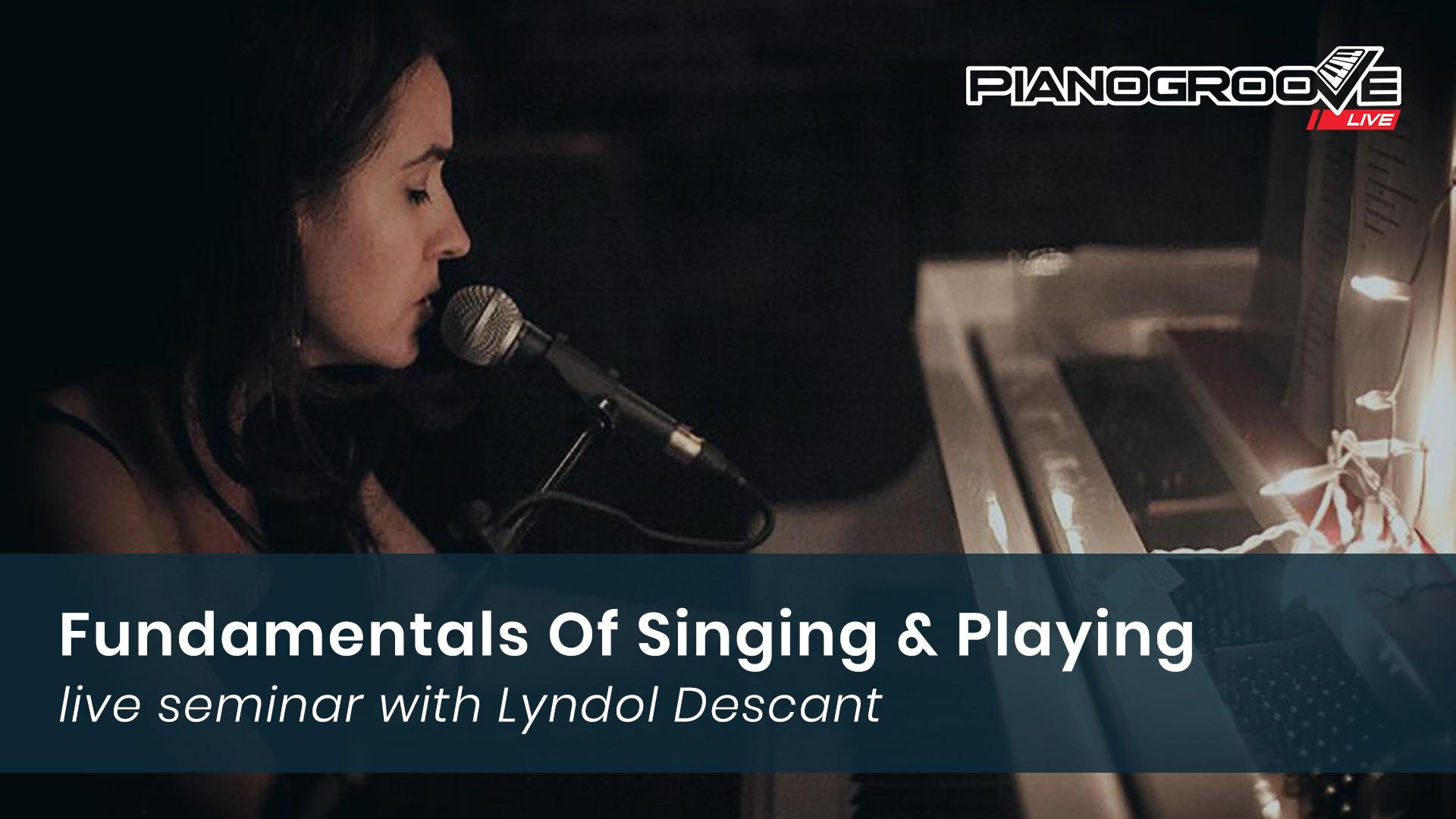 Fundamentals Of Singing & Playing